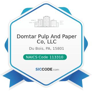 Domtar Pulp And Paper Co, LLC - NAICS Code 113310 - Logging
