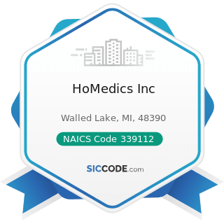 HoMedics Inc - NAICS Code 339112 - Surgical and Medical Instrument Manufacturing