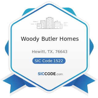 Woody Butler Homes - SIC Code 1522 - General Contractors-Residential Buildings, other than...