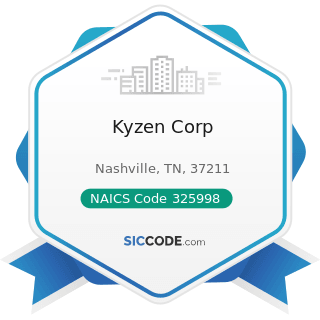 Kyzen Corp - NAICS Code 325998 - All Other Miscellaneous Chemical Product and Preparation...