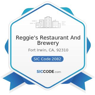 Reggie's Restaurant And Brewery - SIC Code 2082 - Malt Beverages