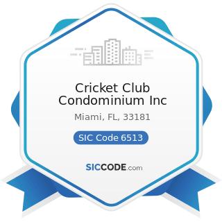 Cricket Club Condominium Inc - SIC Code 6513 - Operators of Apartment Buildings