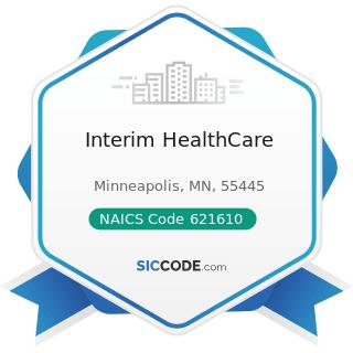 Interim HealthCare - NAICS Code 621610 - Home Health Care Services