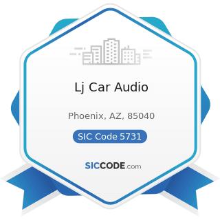 Lj Car Audio - SIC Code 5731 - Radio, Television, and Consumer Electronics Stores