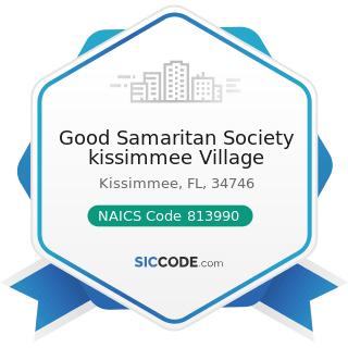 Good Samaritan Society kissimmee Village - NAICS Code 813990 - Other Similar Organizations...