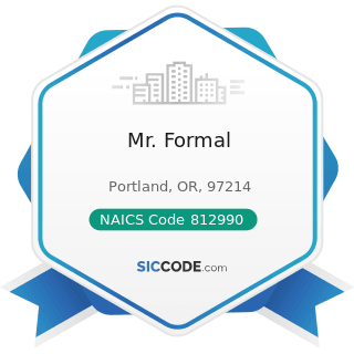 Mr. Formal - NAICS Code 812990 - All Other Personal Services