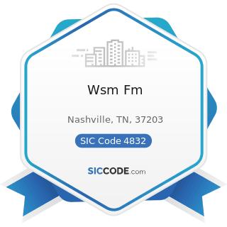 Wsm Fm - SIC Code 4832 - Radio Broadcasting Stations