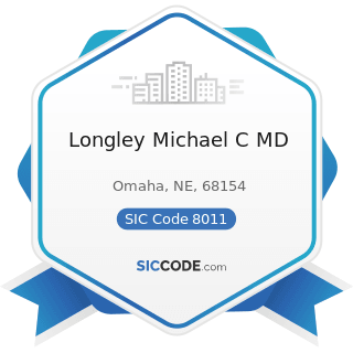 Longley Michael C MD - SIC Code 8011 - Offices and Clinics of Doctors of Medicine