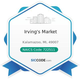Irving's Market - NAICS Code 722511 - Full-Service Restaurants