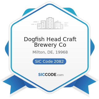 Dogfish Head Craft Brewery Co - SIC Code 2082 - Malt Beverages