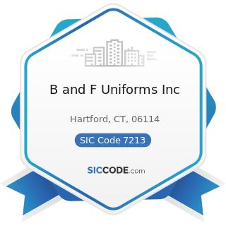 B and F Uniforms Inc - SIC Code 7213 - Linen Supply