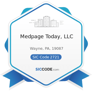 Medpage Today, LLC - SIC Code 2721 - Periodicals: Publishing, or Publishing and Printing