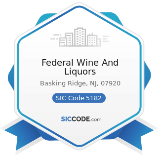Federal Wine And Liquors - SIC Code 5182 - Wine and Distilled Alcoholic Beverages