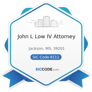 John L Low IV Attorney - SIC Code 8111 - Legal Services