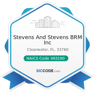 Stevens And Stevens BRM Inc - NAICS Code 493190 - Other Warehousing and Storage