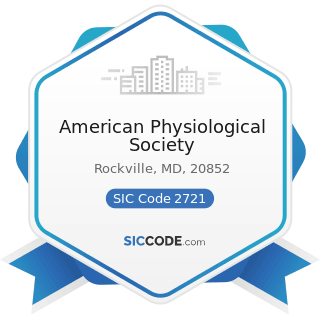American Physiological Society - SIC Code 2721 - Periodicals: Publishing, or Publishing and...
