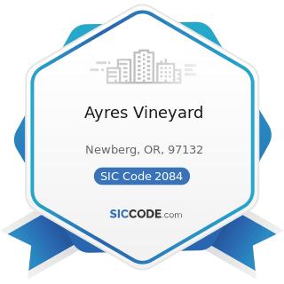Ayres Vineyard - SIC Code 2084 - Wines, Brandy, and Brandy Spirits