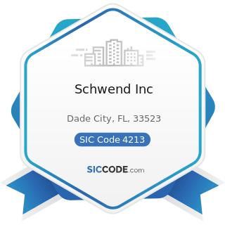 Schwend Inc - SIC Code 4213 - Trucking, except Local