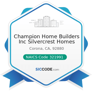 Champion Home Builders Inc Silvercrest Homes - NAICS Code 321991 - Manufactured Home (Mobile...
