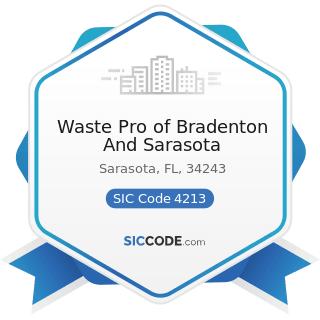 Waste Pro of Bradenton And Sarasota - SIC Code 4213 - Trucking, except Local