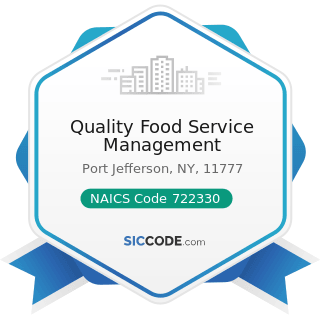 Quality Food Service Management - NAICS Code 722330 - Mobile Food Services