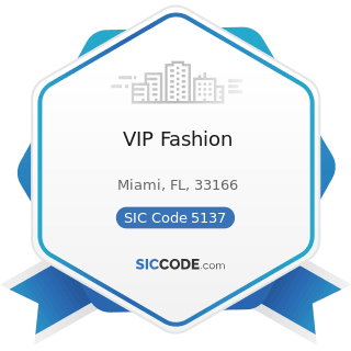VIP Fashion - SIC Code 5137 - Women's, Children's, and Infants' Clothing and Accessories