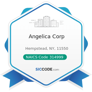 Angelica Corp - NAICS Code 314999 - All Other Miscellaneous Textile Product Mills