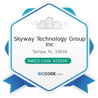 Skyway Technology Group Inc - NAICS Code 423420 - Office Equipment Merchant Wholesalers