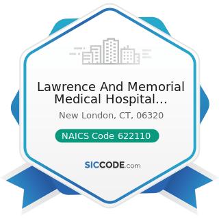 Lawrence And Memorial Medical Hospital Laboratory - NAICS Code 622110 - General Medical and...