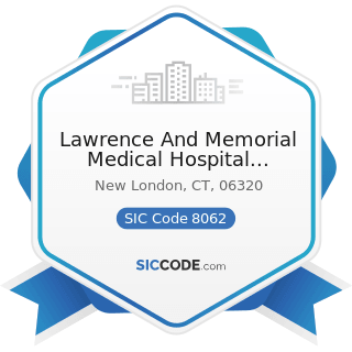 Lawrence And Memorial Medical Hospital Laboratory - SIC Code 8062 - General Medical and Surgical...