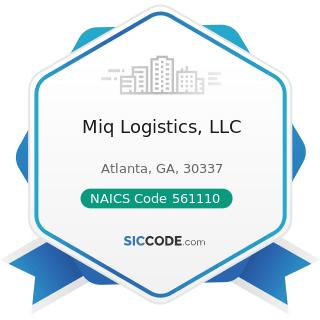 Miq Logistics, LLC - NAICS Code 561110 - Office Administrative Services