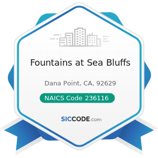 Fountains at Sea Bluffs - NAICS Code 236116 - New Multifamily Housing Construction (except...