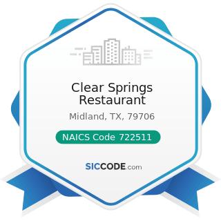 Clear Springs Restaurant - NAICS Code 722511 - Full-Service Restaurants
