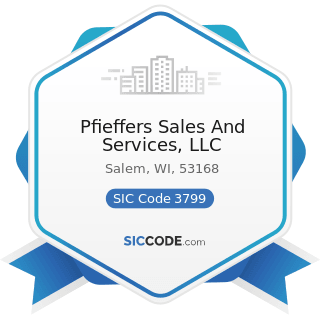 Pfieffers Sales And Services, LLC - SIC Code 3799 - Transportation Equipment, Not Elsewhere...