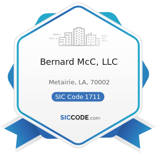 Bernard McC, LLC - SIC Code 1711 - Plumbing, Heating and Air-Conditioning