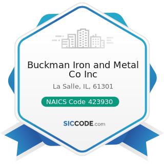 Buckman Iron and Metal Co Inc - NAICS Code 423930 - Recyclable Material Merchant Wholesalers