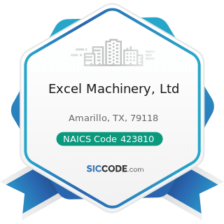 Excel Machinery, Ltd - NAICS Code 423810 - Construction and Mining (except Oil Well) Machinery...