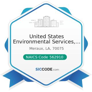 United States Environmental Services, LLC - NAICS Code 562910 - Remediation Services