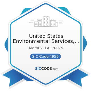 United States Environmental Services, LLC - SIC Code 4959 - Sanitary Services, Not Elsewhere...