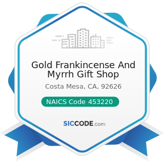 Gold Frankincense And Myrrh Gift Shop - NAICS Code 453220 - Gift, Novelty, and Souvenir Stores