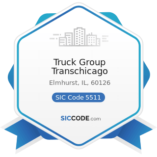 Truck Group Transchicago - SIC Code 5511 - Motor Vehicle Dealers (New and Used)