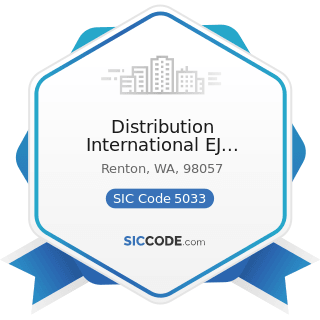 Distribution International EJ Bartells - SIC Code 5033 - Roofing, Siding, and Insulation...