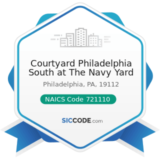 Courtyard Philadelphia South at The Navy Yard - NAICS Code 721110 - Hotels (except Casino...