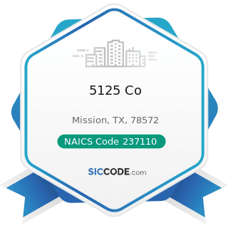 5125 Co - NAICS Code 237110 - Water and Sewer Line and Related Structures Construction
