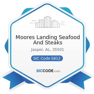 Moores Landing Seafood And Steaks - SIC Code 5812 - Eating Places