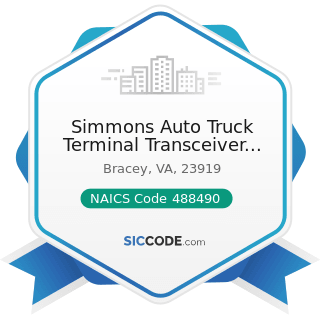 Simmons Auto Truck Terminal Transceiver Center - NAICS Code 488490 - Other Support Activities...
