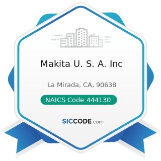 Makita U. S. A. Inc - NAICS Code 444130 - Hardware Stores