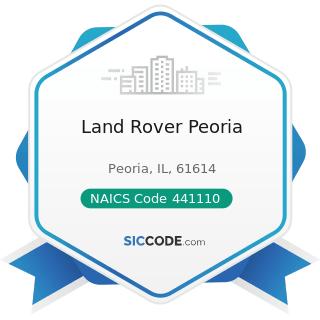 Land Rover Peoria - NAICS Code 441110 - New Car Dealers