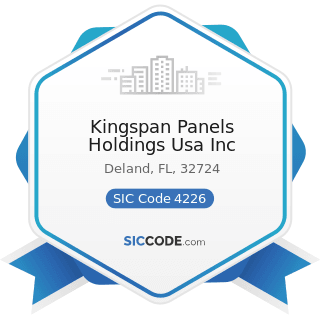 Kingspan Panels Holdings Usa Inc - SIC Code 4226 - Special Warehousing and Storage, Not...