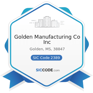 Golden Manufacturing Co Inc - SIC Code 2389 - Apparel and Accessories, Not Elsewhere Classified